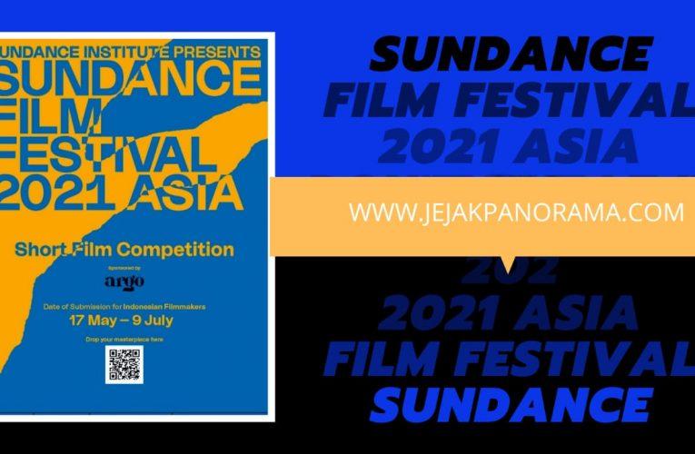 Tunjukan Karya Terbaikmu dalam Kompetisi Film Pendek Sundance Film Festival: Asia 2021 bersama IDN Media